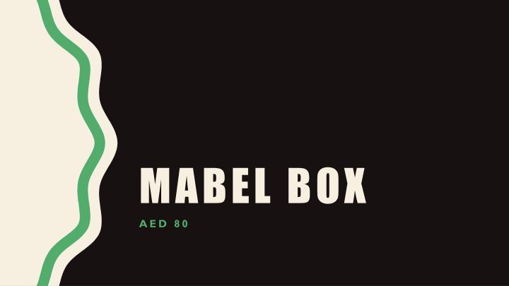 Mabel Box