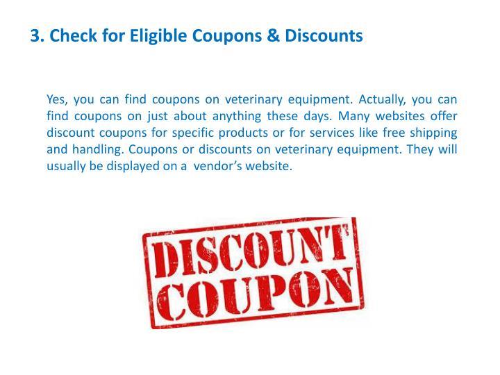 3. CheckforEligibleCoupons& Discounts