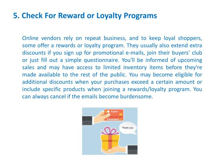 5. Check For RewardorLoyaltyPrograms
