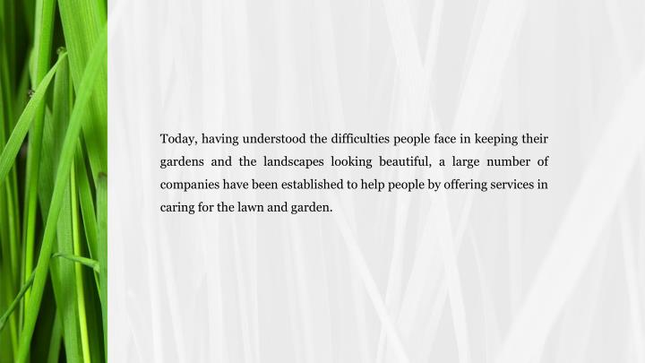 Today, having understood the difficulties people face in keeping their