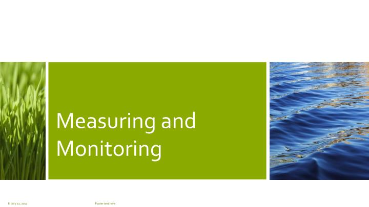 Measuring and Monitoring