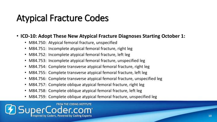 Atypical Fracture Codes