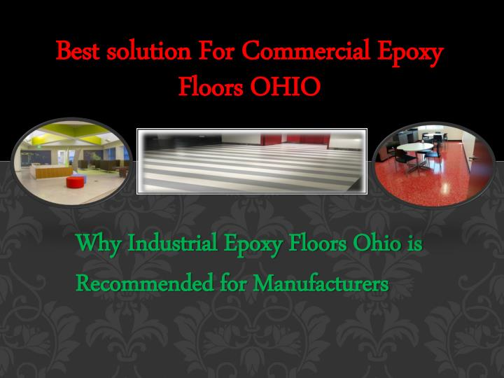 Best solution for commercial epoxy floors ohio