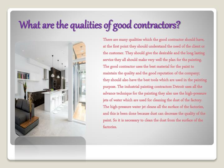 What are the qualities of good contractors?