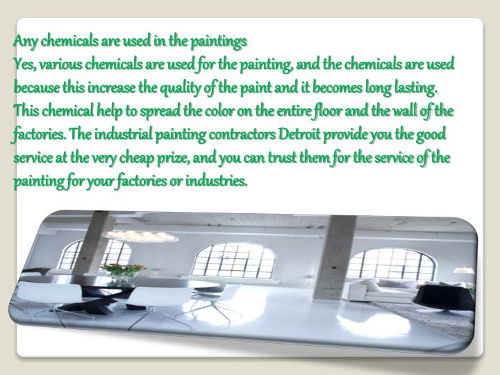 Any chemicals are used in the paintings