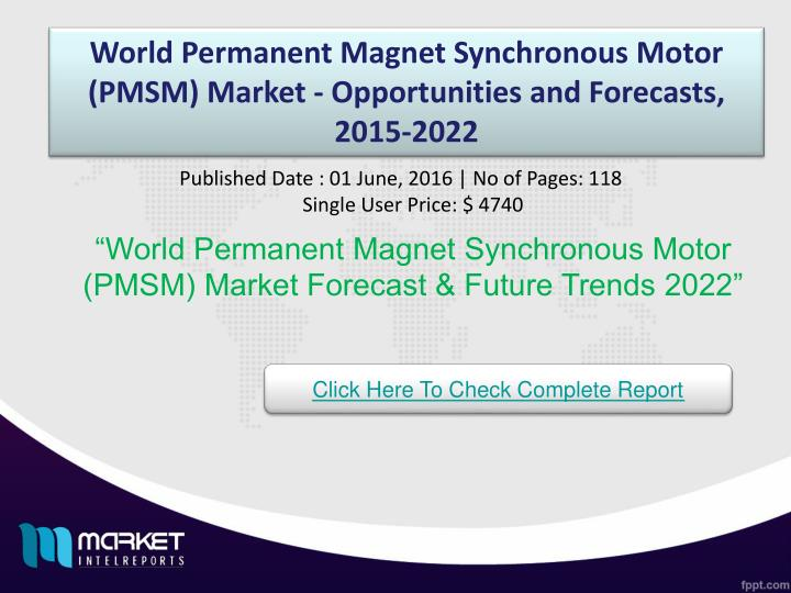 World Permanent Magnet Synchronous Motor (PMSM) Market - Opportunities and Forecasts, 2015-2022