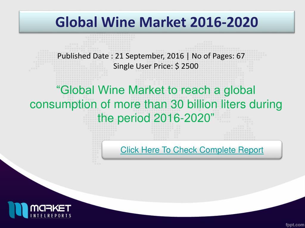 Wine Trends 2020.Ppt Global Wine Market Opportunities Trends 2020