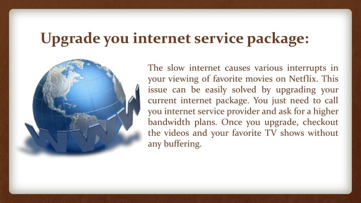 Upgrade you internet service package