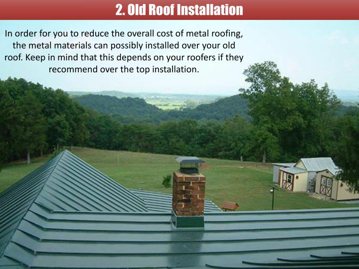 2. Old Roof Installation