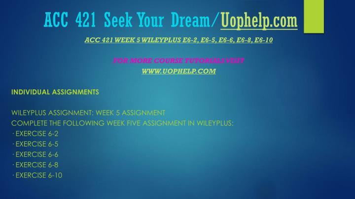wiley plus acc 421 week5 Acc 421 week 5 wileyplus assignment acc 421 week 5 wileyplus assignment acc 421 week 5 wileyplus assignment acc 421 week 5 wileyplus assignment acc 421 week 5 wileyplus assignment complete the following assignments in wileyplus: exercise 6-1 exercise 6-3 (part level submission) exercise 6-6 (part.