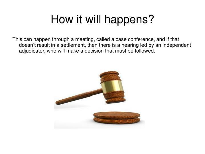 How it will happens?