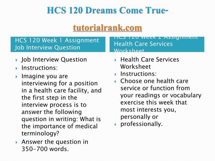 Hcs 120 dreams come true tutorialrank com1