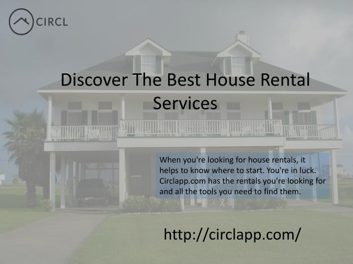 Discover The Best House Rental