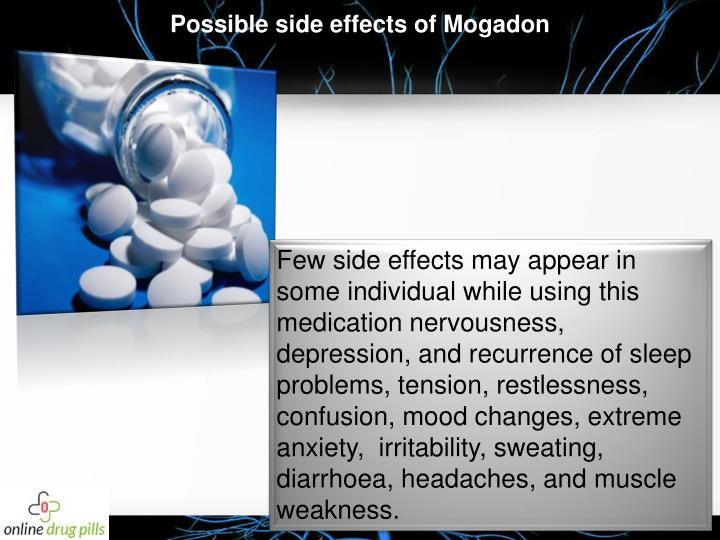 Possible side effects of Mogadon