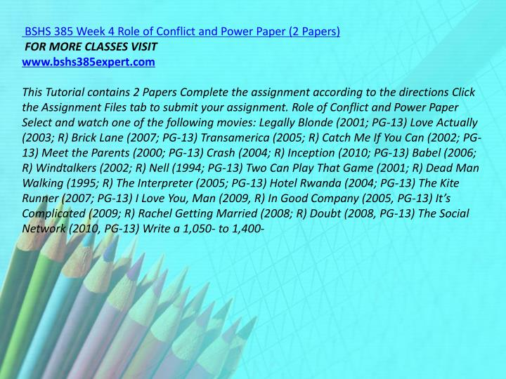 BSHS 385 Week 4 Role of Conflict and Power Paper (2 Papers)