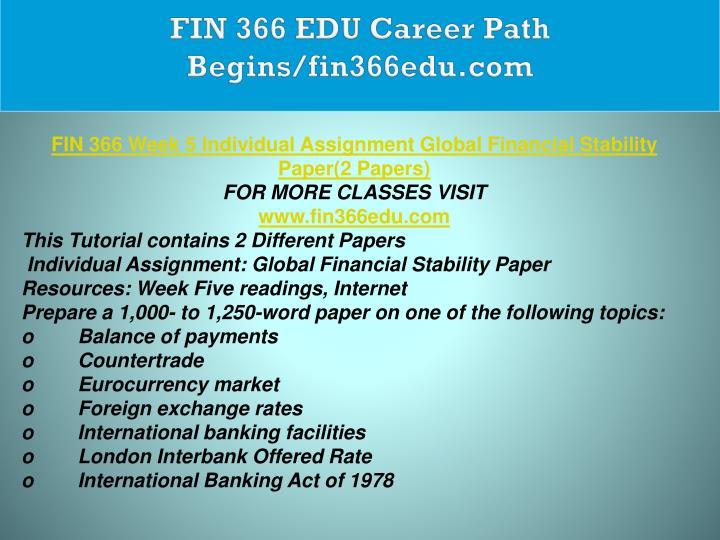 FIN 366 EDU Career Path Begins/fin366edu.com