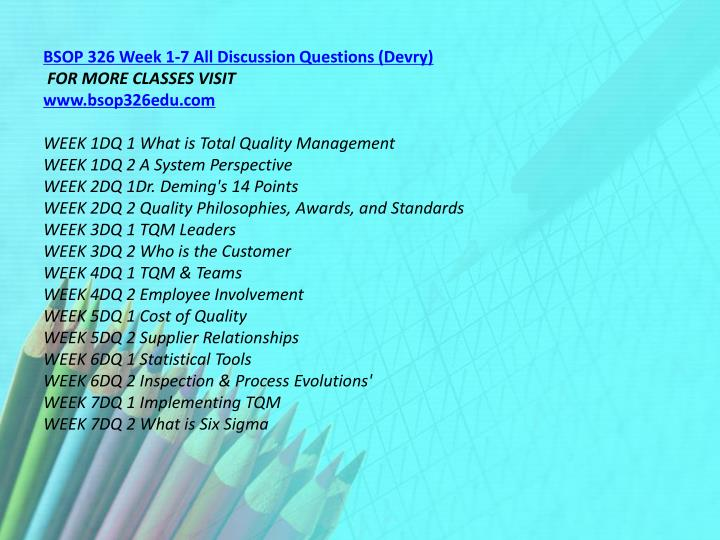 BSOP 326 Week 1-7 All Discussion Questions (Devry)