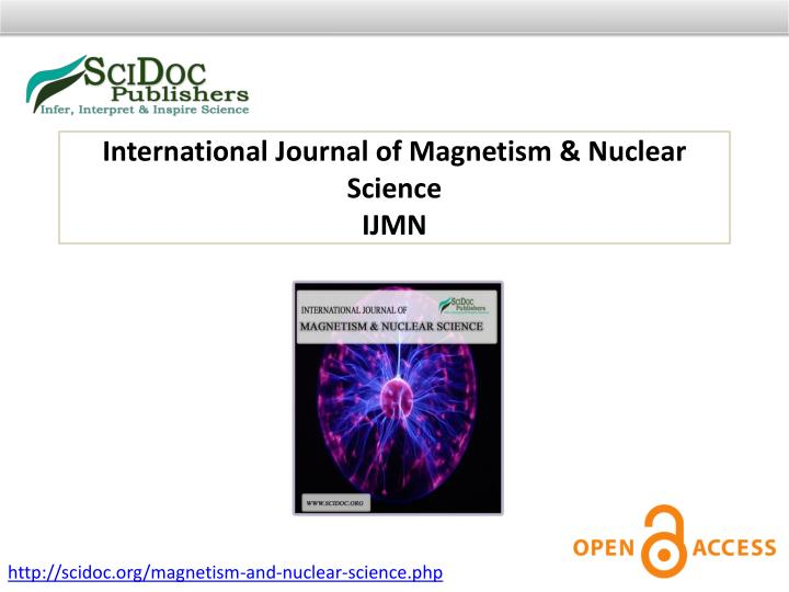 International Journal of Magnetism & Nuclear Science