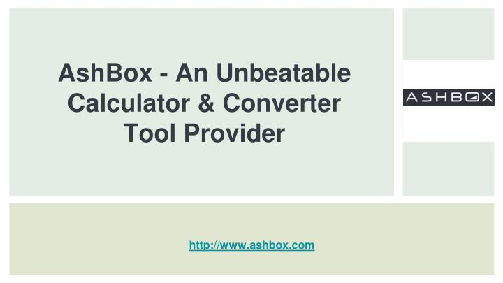 ashbox an unbeatable calculator converter tool provider n.