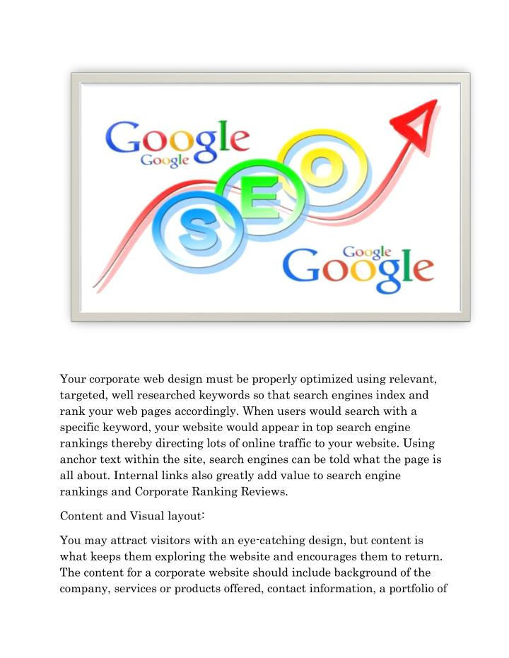 Your corporate web design must be properly optimized using relevant,