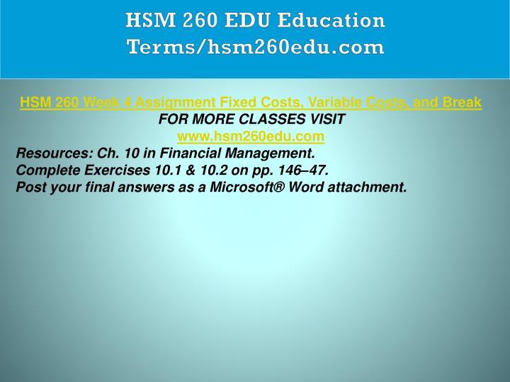 HSM 260 EDU Education Terms/hsm260edu.com