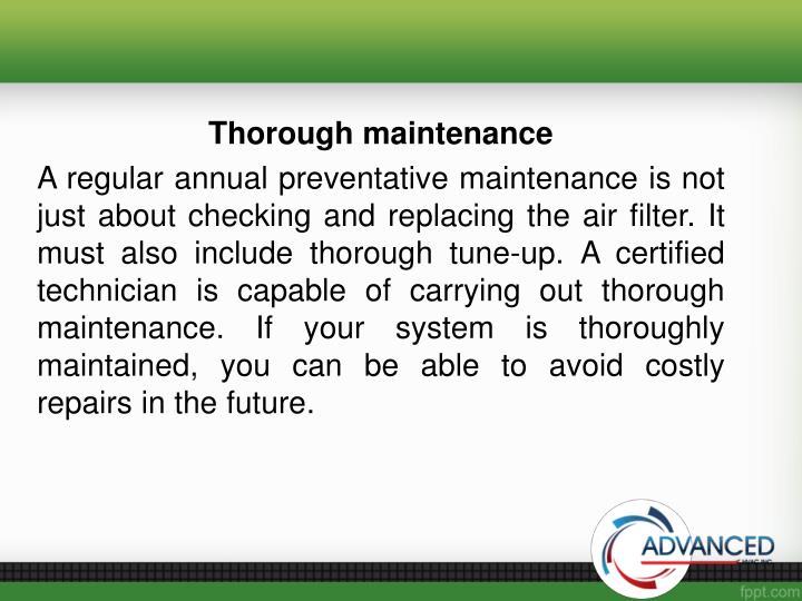 Thorough maintenance