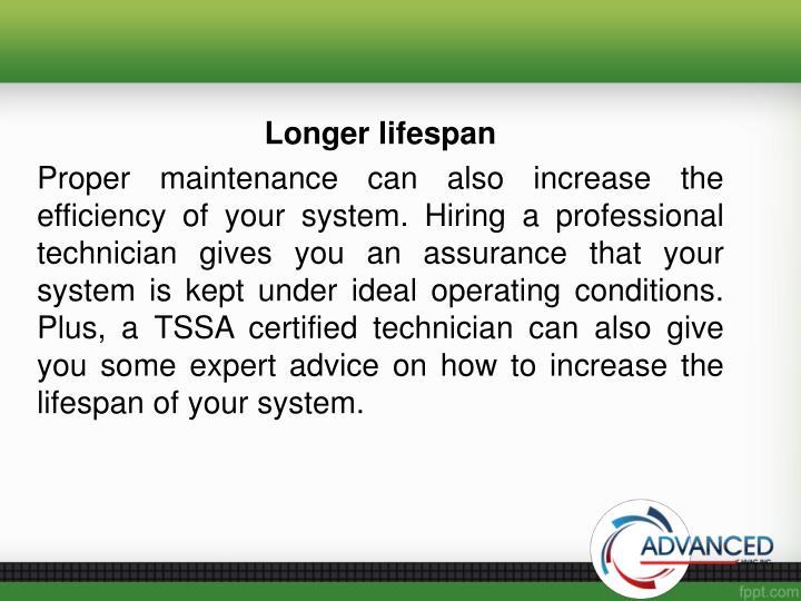 Longer lifespan