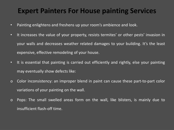 Expert painters f or house painting services