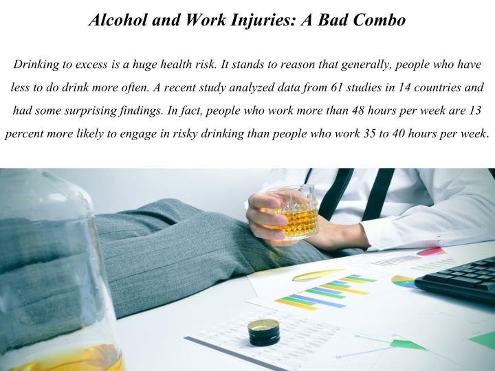 Alcohol and Work Injuries: A Bad Combo
