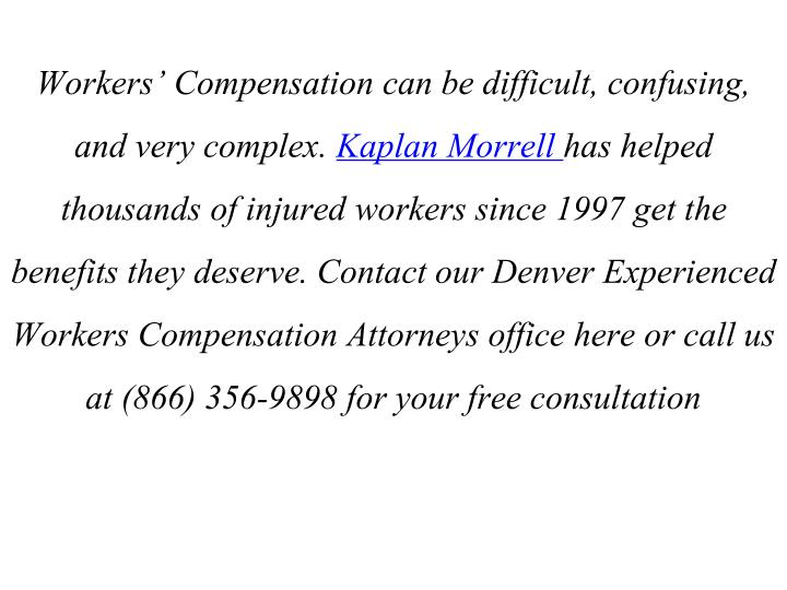 Workers' Compensation can be difficult, confusing, and very complex.
