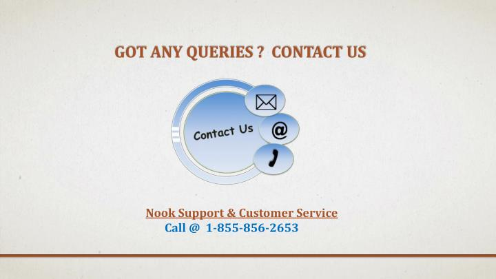 Got Any Queries ?  Contact US