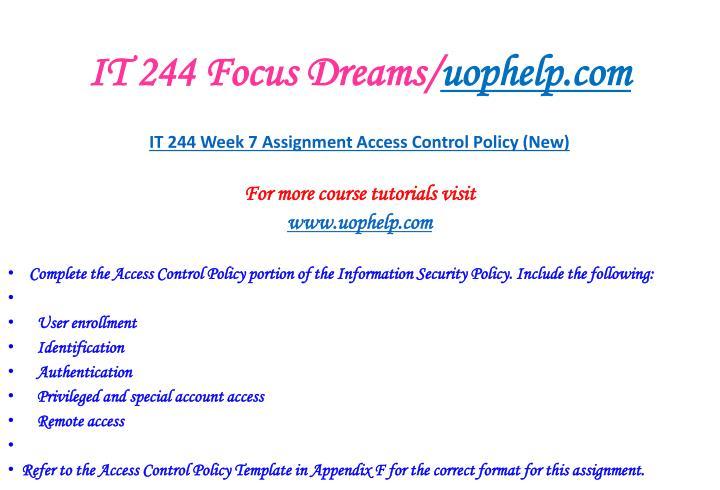 IT 244 Focus Dreams/