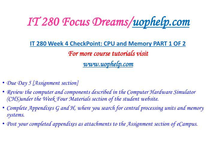 IT 280 Focus Dreams/