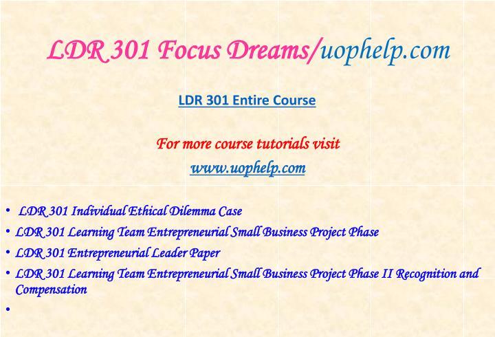 Ldr 301 focus dreams uophelp com1