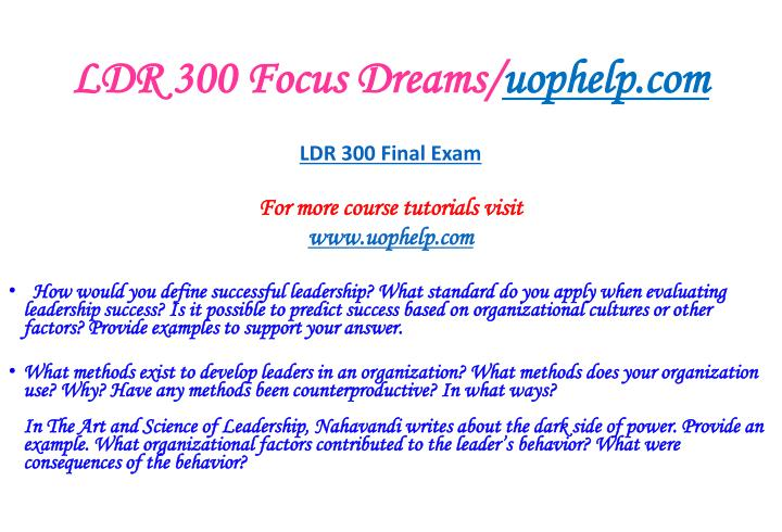 leadership management paper w1 ldr 300 Question leadership and management paper write a 700- to 1,050-word paper in which you select a past or ldr 300 week 1 assignment leadership and management.