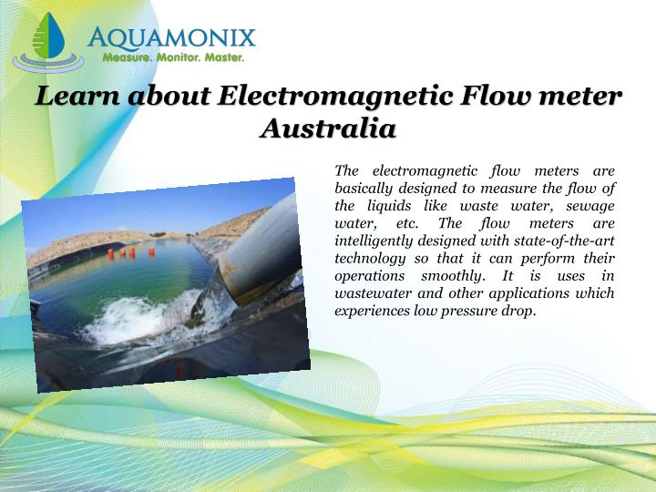 Learn about electromagnetic flow meter australia