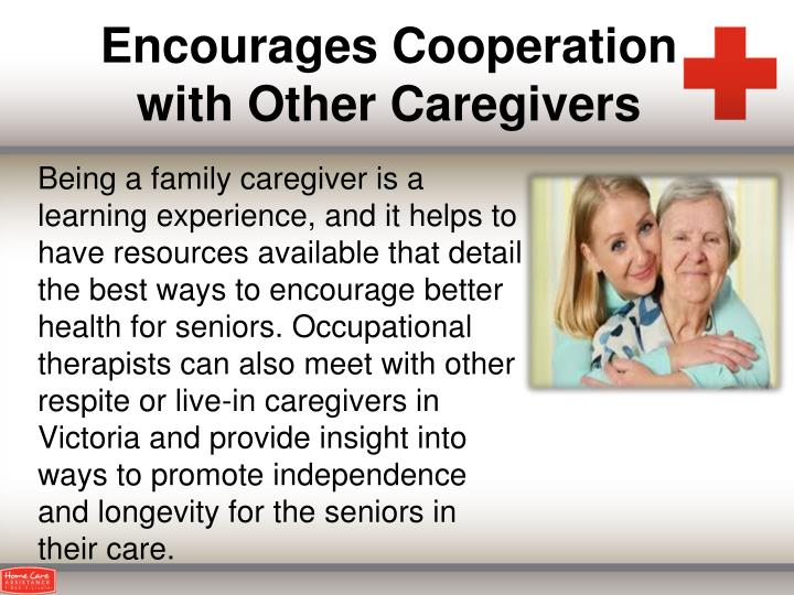 Encourages Cooperation with Other Caregivers