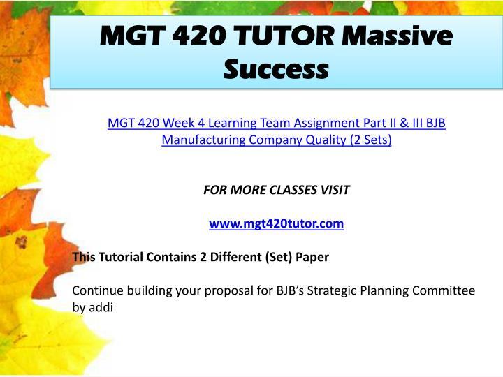 MGT 420 TUTOR Massive Success