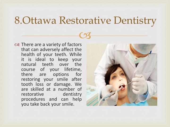 8.Ottawa Restorative Dentistry