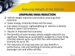 reducing weight of the vehicle1