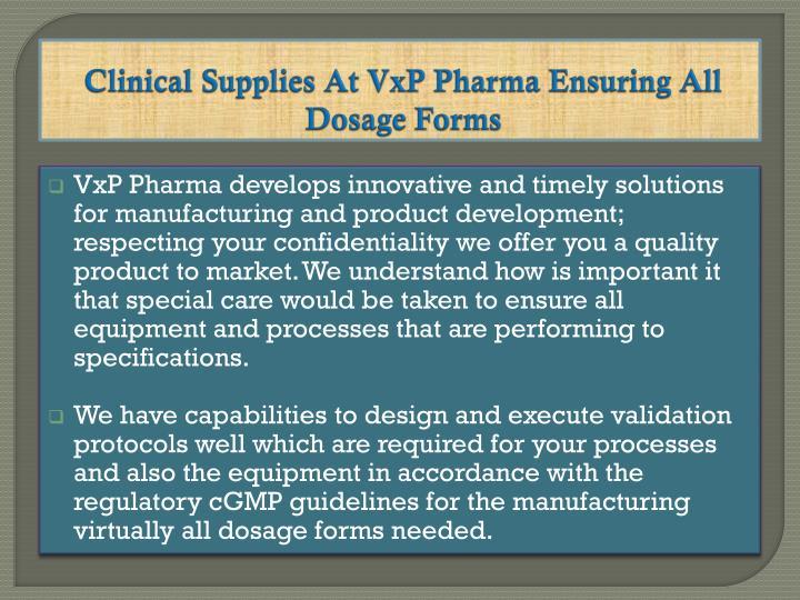 Clinical supplies at vxp pharma ensuring all dosage forms