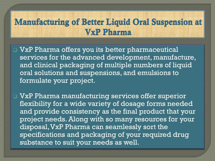 Manufacturing of Better Liquid Oral Suspension at