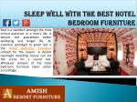 sleep well with the best hotel bedroom furniture