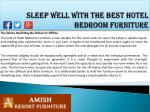 sleep well with the best hotel bedroom furniture3