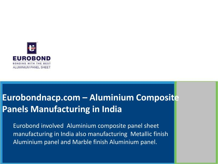 eurobondnacp com aluminium composite panels manufacturing in india