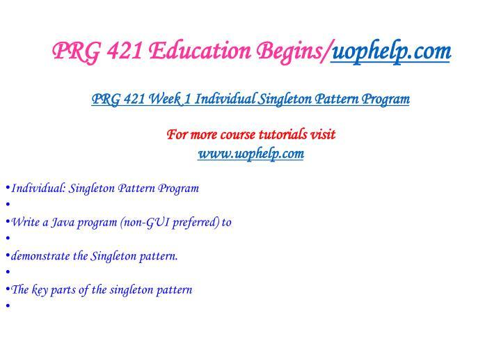 Prg 421 education begins uophelp com1