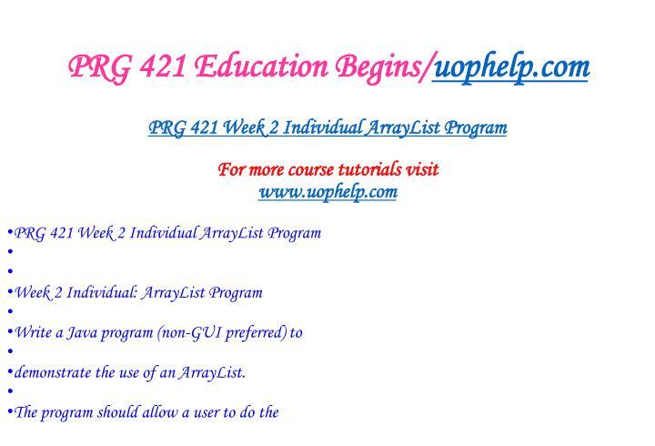 Prg 421 education begins uophelp com2