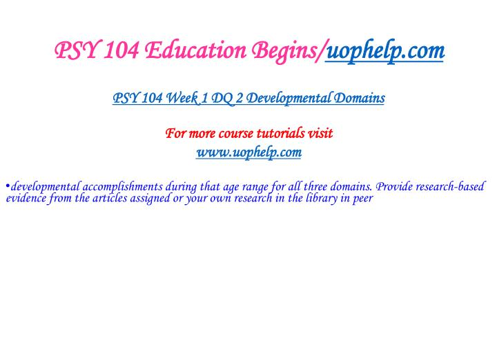 PSY 104 Education Begins/