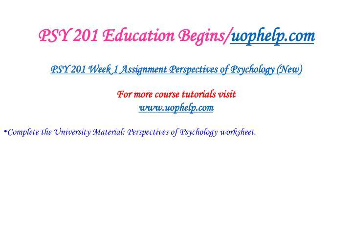 Psy 201 education begins uophelp com2