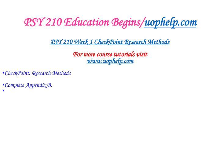 Psy 210 education begins uophelp com2